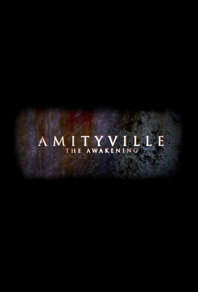 Amityville: The Awakening (2015) Poster