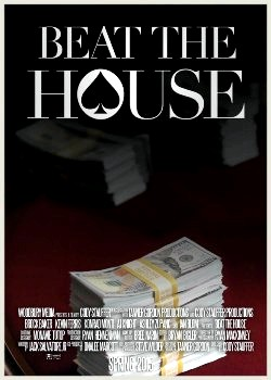 Beat the House (2015)