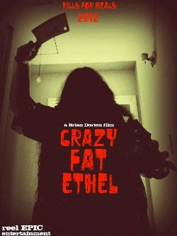 Crazy Fat Ethel (2015)