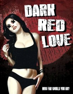 Dark Red Love (2015)