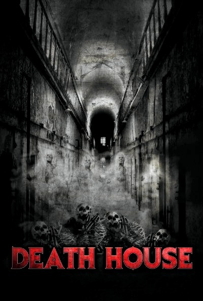 Death House (2015) Poster