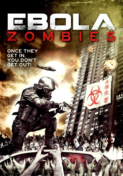 Ebola Zombies (2015) Poster