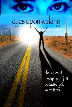 Eyes Upon Waking (2015)