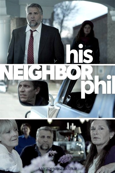 His Neighbor Phil (2015) Poster
