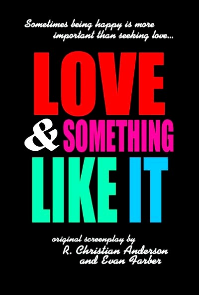 Love and Something Like It (2015) Poster