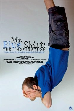 Mr. Blue Shirt The Inspiration (2015)