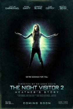 The Night Visitor 2 Heather's Story (2015)