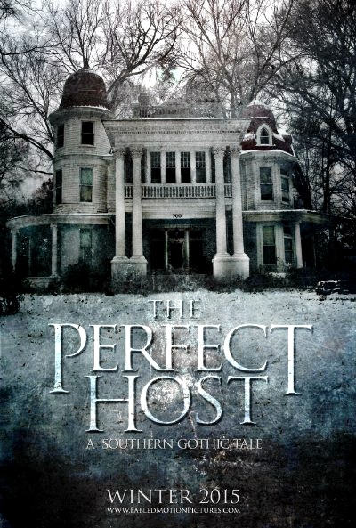 The Perfect Host: A Southern Gothic Tale (2016) Poster
