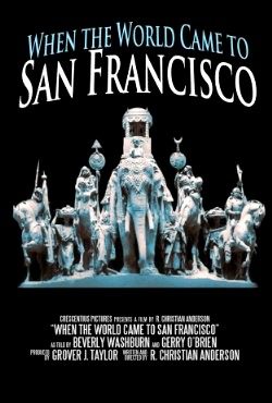 When the World Came to San Francisco (2015)