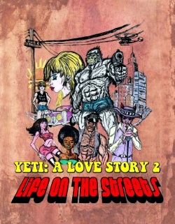 Yeti A Love Story - Life on the Streets (2015)